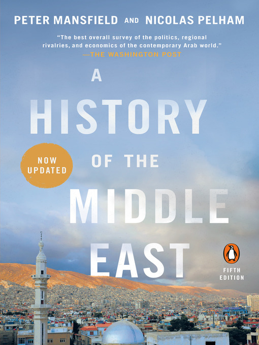 Title details for A History of the Middle East by Peter Mansfield - Available