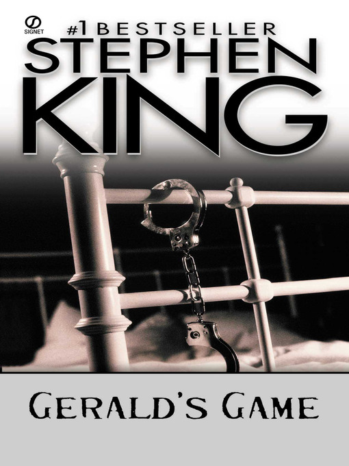 Title details for Gerald's Game by Stephen King - Wait list