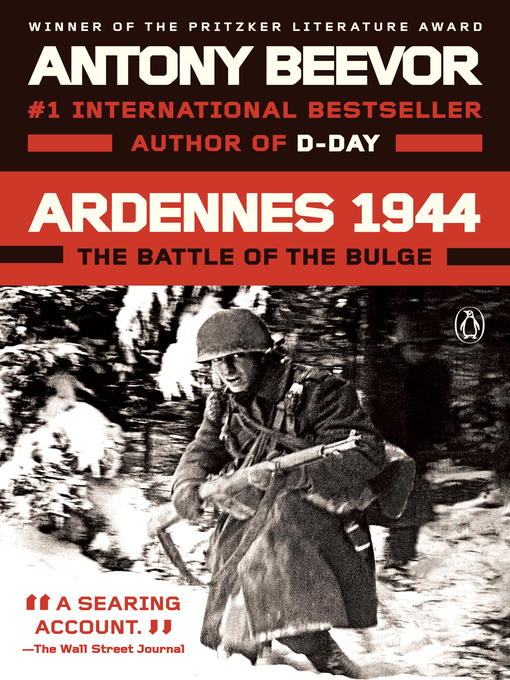 Title details for Ardennes 1944 by Antony Beevor - Available