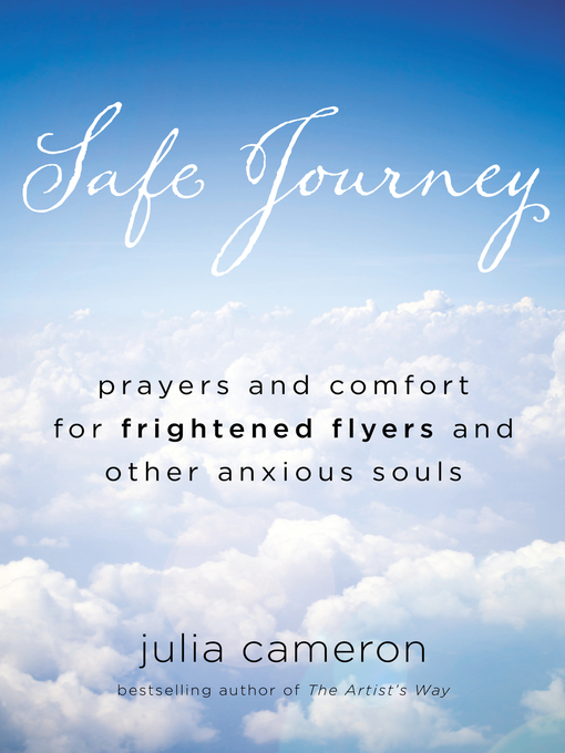Title details for Safe Journey by Julia Cameron - Available