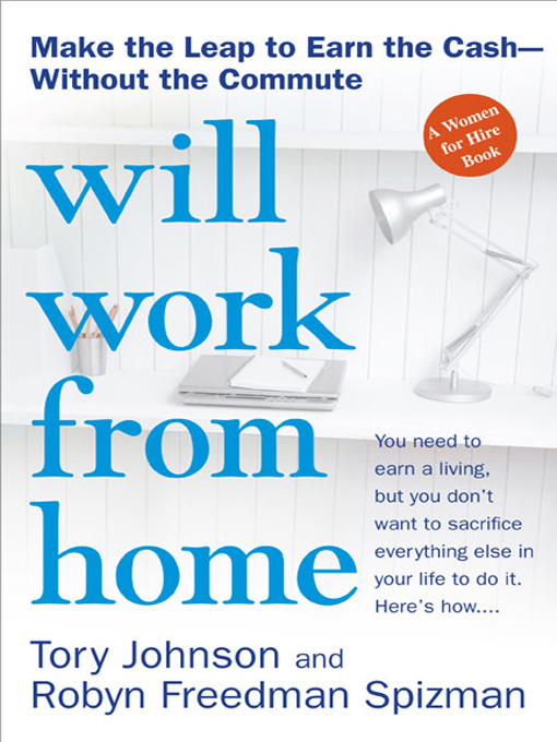 Title details for Will Work from Home by Tory Johnson - Wait list