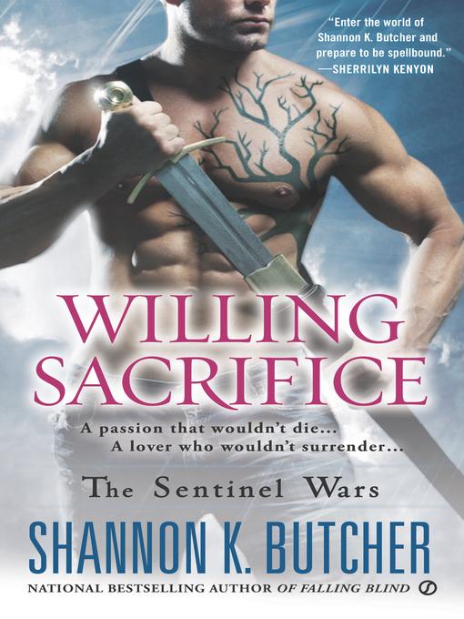 Title details for Willing Sacrifice by Shannon K. Butcher - Wait list