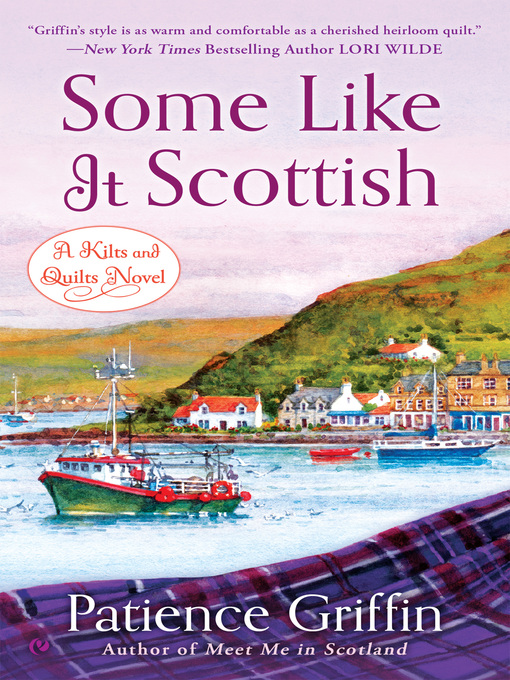 Title details for Some Like it Scottish by Patience Griffin - Available
