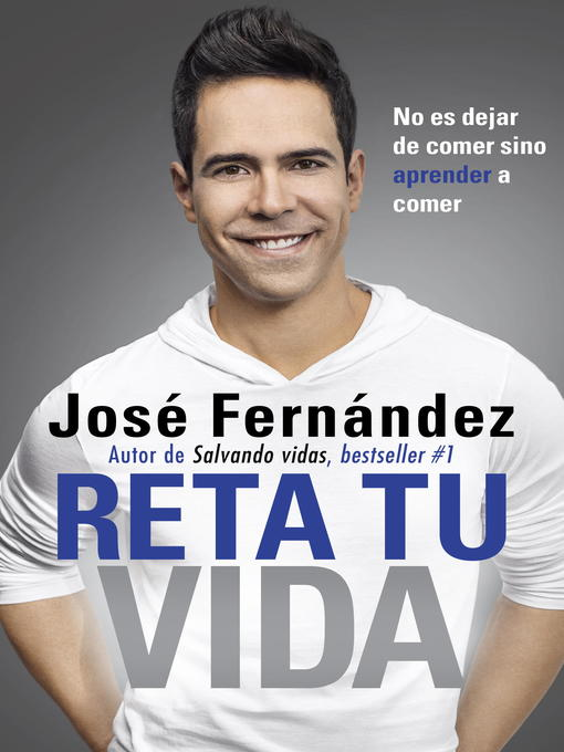 Title details for Reta Tu Vida by José Fernandez - Available