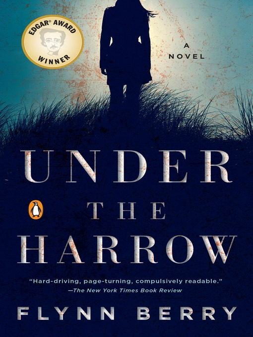 Title details for Under the Harrow by Flynn Berry - Wait list