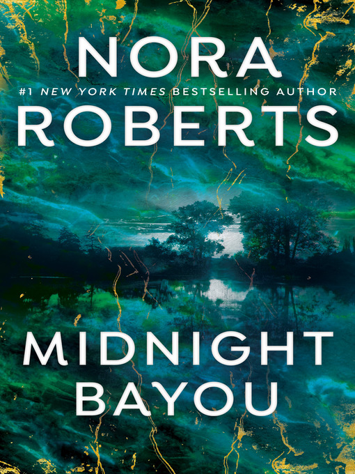 Title details for Midnight Bayou by Nora Roberts - Available