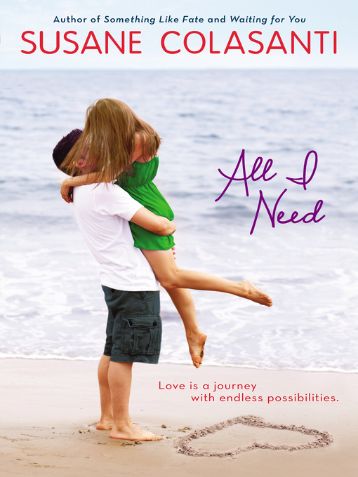 Title details for All I Need by Susane Colasanti - Available