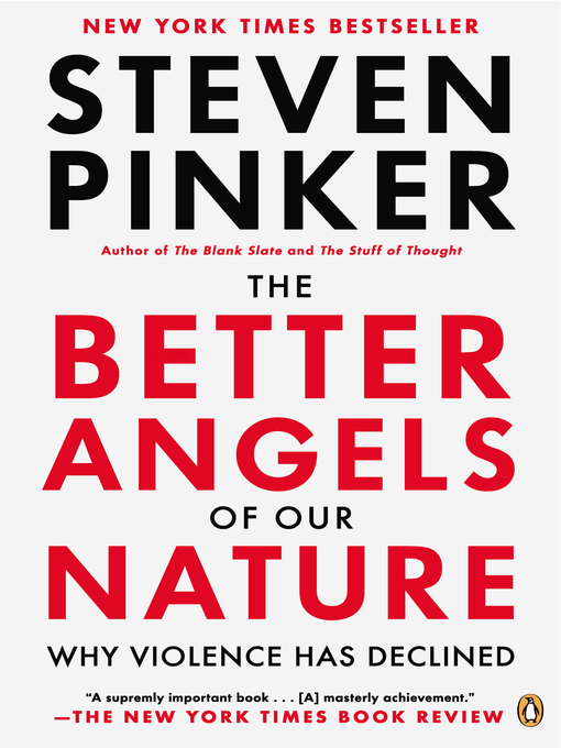 Title details for The Better Angels of Our Nature by Steven Pinker - Available