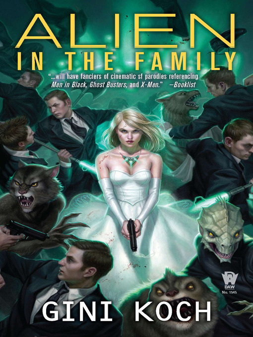 Title details for Alien in the Family by Gini Koch - Wait list