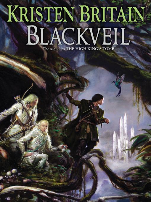 Title details for Blackveil by Kristen Britain - Available