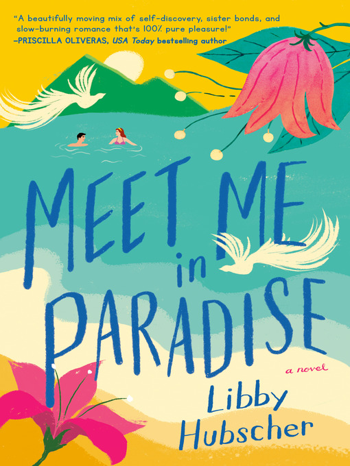 Title details for Meet Me in Paradise by Libby Hubscher - Wait list