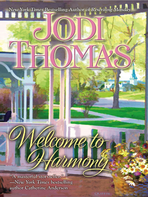 Title details for Welcome to Harmony by Jodi Thomas - Available