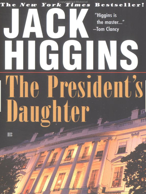 Title details for The President's Daughter by Jack Higgins - Wait list