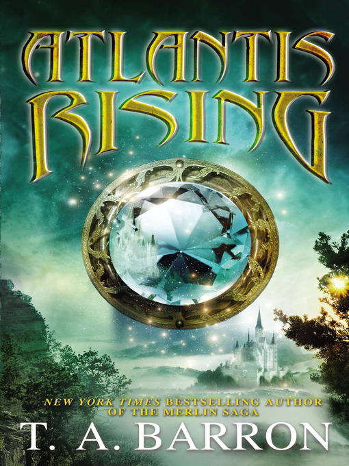 Title details for Atlantis Rising by T. A. Barron - Available