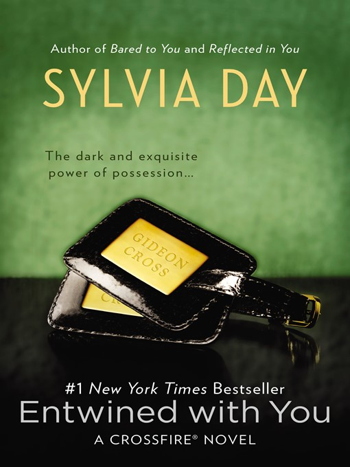 Title details for Entwined with You by Sylvia Day - Wait list