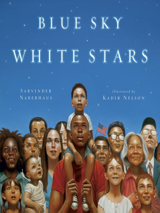 Title details for Blue Sky White Stars by Kadir Nelson - Available