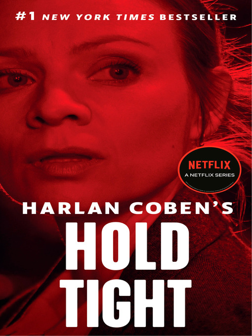Title details for Hold Tight by Harlan Coben - Available