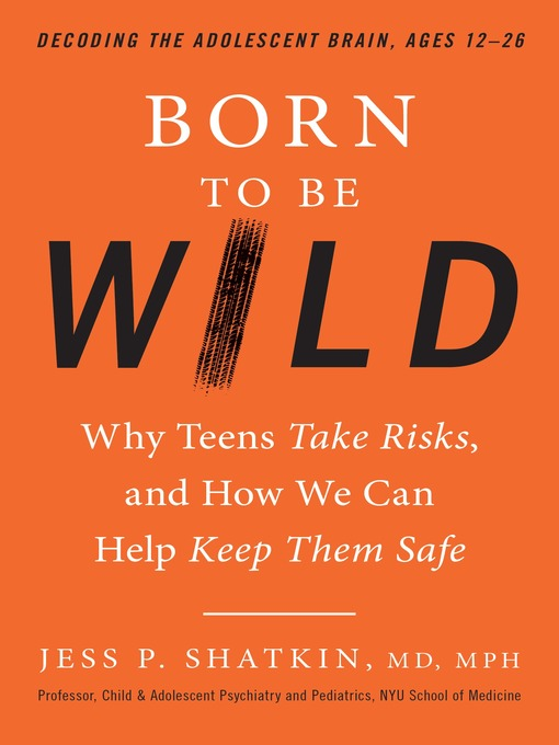Title details for Born to Be Wild by Jess Shatkin - Available