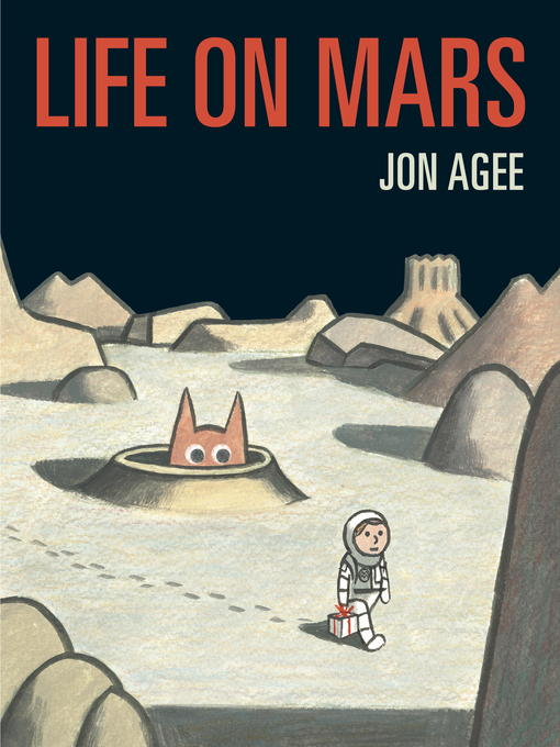 Title details for Life on Mars by Jon Agee - Available