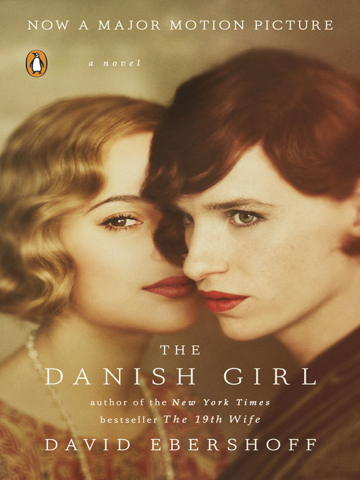 Title details for The Danish Girl by David Ebershoff - Available