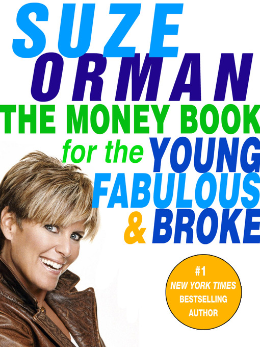 Title details for The Money Book for the Young, Fabulous & Broke by Suze Orman - Wait list