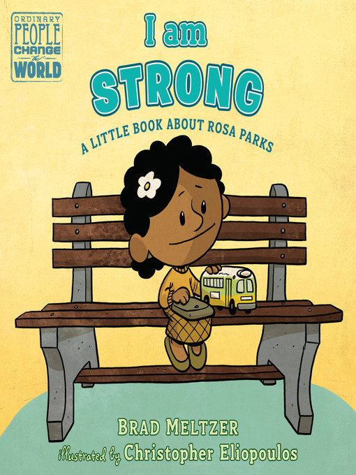 Title details for I am Strong by Brad Meltzer - Available