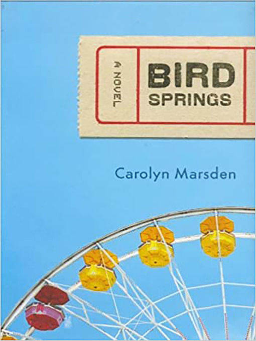 Title details for Bird Springs by Carolyn Marsden - Available