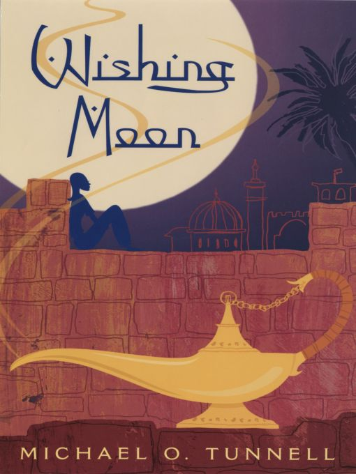 Title details for The Wishing Moon by Michael O. Tunnell - Available