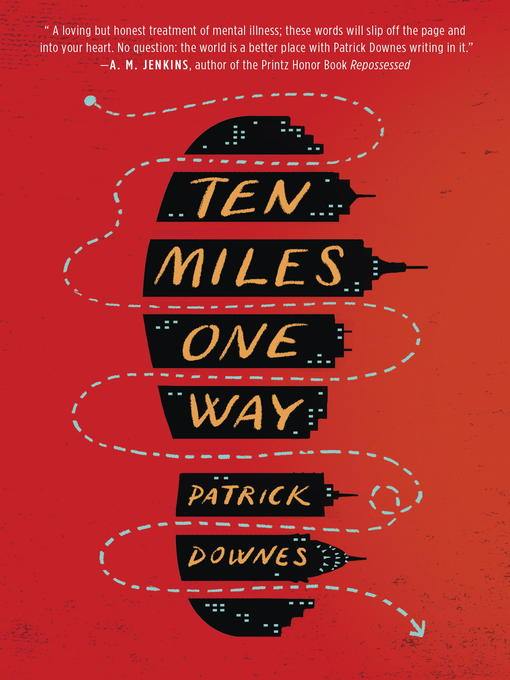 Title details for Ten Miles One Way by Patrick Downes - Available