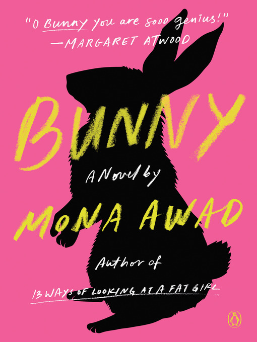 Title details for Bunny by Mona Awad - Wait list