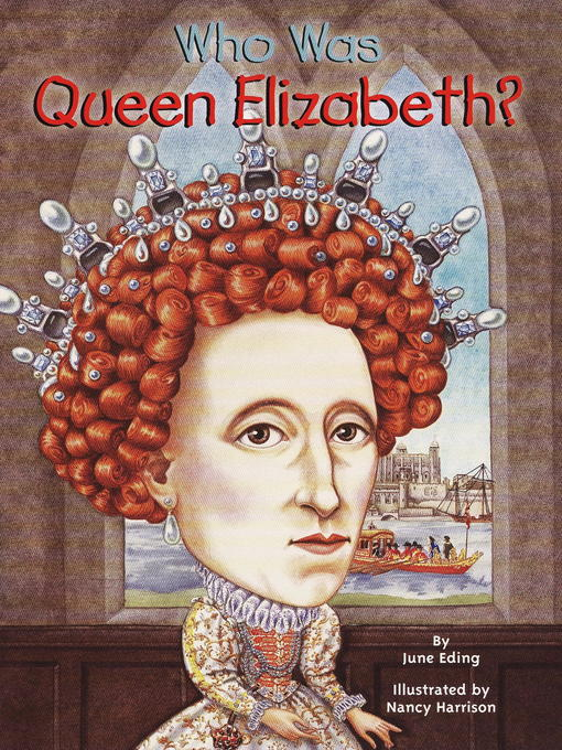 Title details for Who Was Queen Elizabeth? by June Eding - Wait list