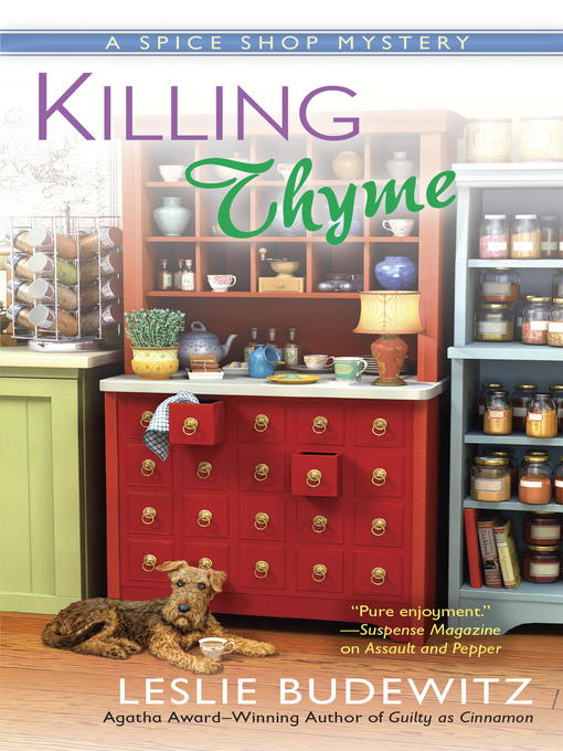 Title details for Killing Thyme by Leslie Budewitz - Available