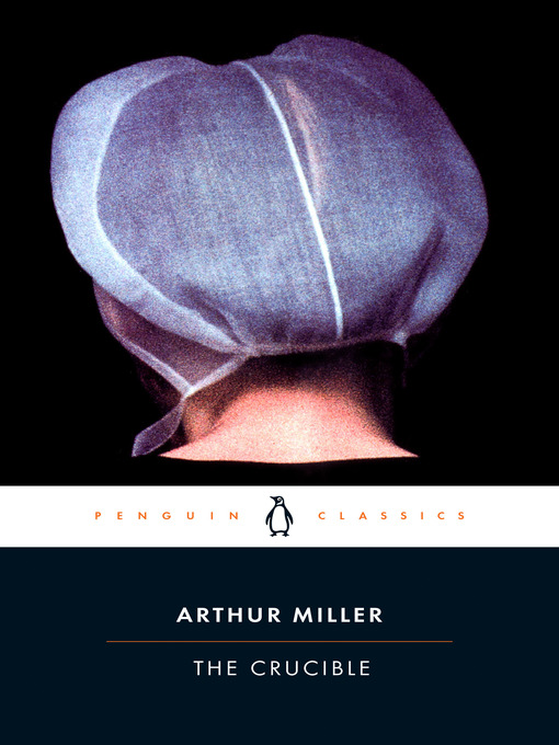 Title details for The Crucible by Arthur Miller - Available
