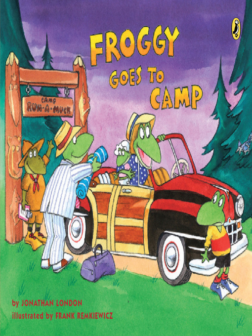 Title details for Froggy Goes to Camp by Jonathan London - Wait list