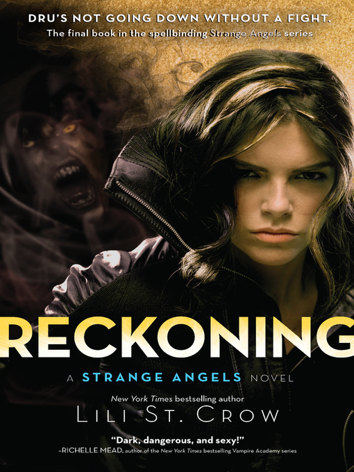 Title details for Reckoning by Lili St. Crow - Available