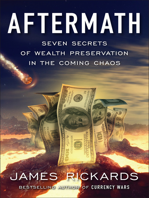 Title details for Aftermath by James Rickards - Wait list