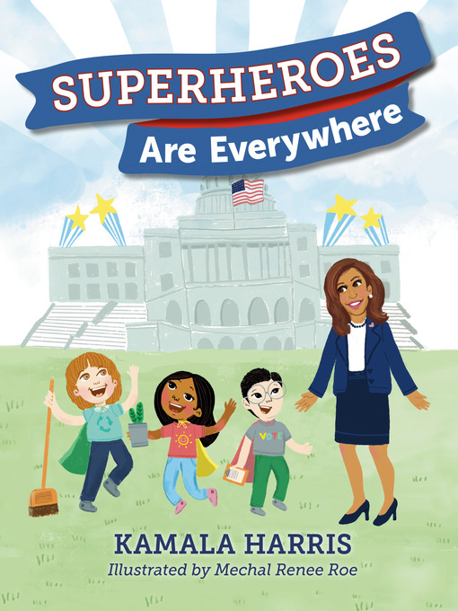 Title details for Superheroes Are Everywhere by Kamala Harris - Wait list