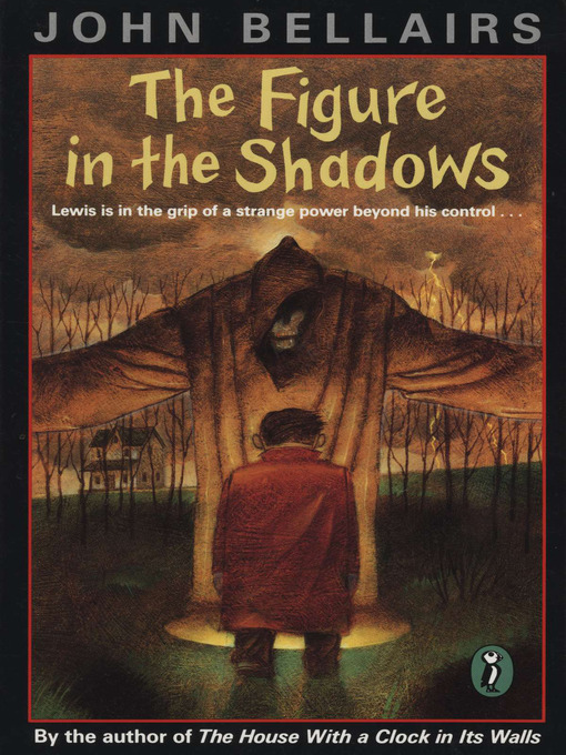 Title details for The Figure In the Shadows by John Bellairs - Available