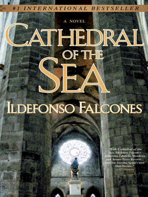 Title details for Cathedral of the Sea by Ildefonso Falcones - Wait list