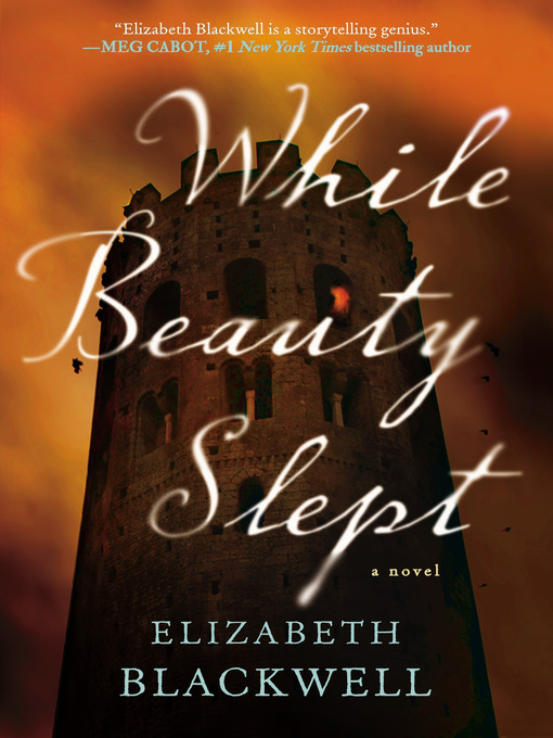 Title details for While Beauty Slept by Elizabeth Blackwell - Available