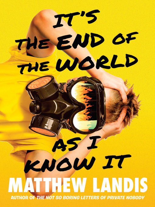 Title details for It's the End of the World as I Know It by Matthew Landis - Available