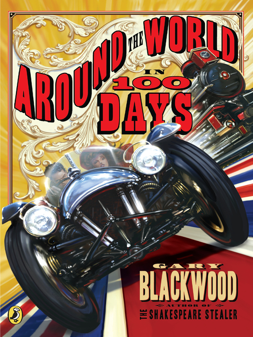 Title details for Around the World in 100 Days by Gary Blackwood - Available