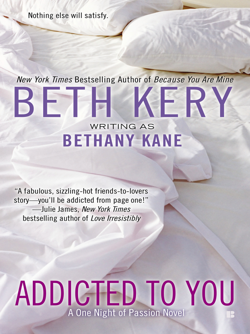 Title details for Addicted to You by Beth Kery - Available