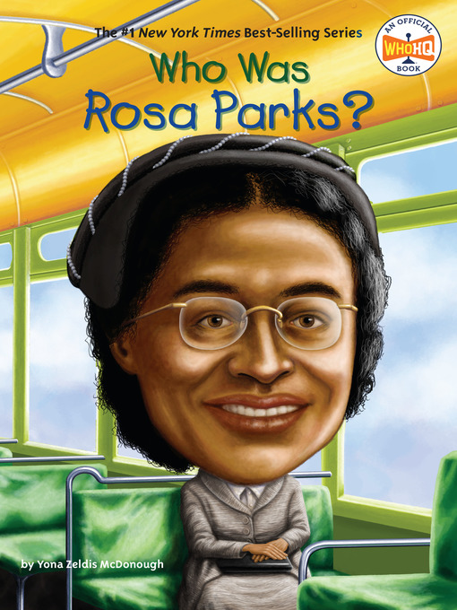Title details for Who Was Rosa Parks? by Yona Zeldis McDonough - Wait list