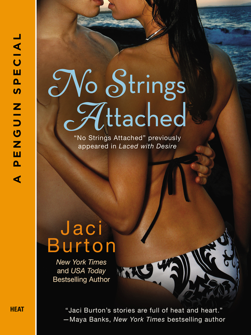 Title details for No Strings Attached by Jaci Burton - Available