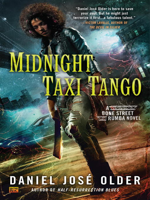 Title details for Midnight Taxi Tango by Daniel José Older - Available