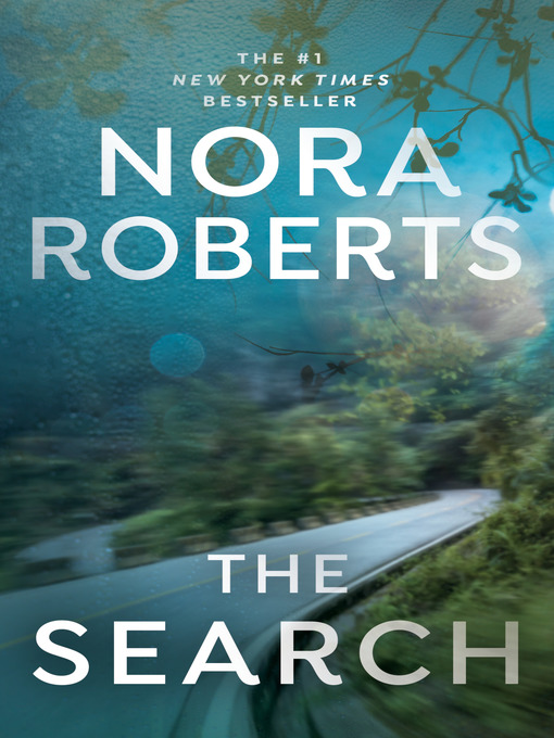 Title details for The Search by Nora Roberts - Available