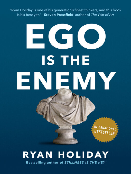 Title details for Ego Is the Enemy by Ryan Holiday - Wait list
