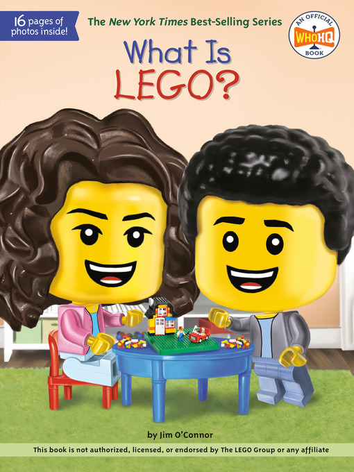 Title details for What Is LEGO? by Jim O'Connor - Wait list