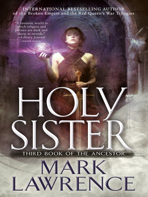 Title details for Holy Sister by Mark Lawrence - Wait list